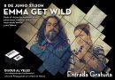 Este jueves segundo #DijousalVeles con Emma Get Wild