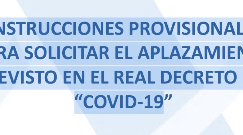 """Instrucciones provisionales para solicitar el aplazamiento previsto en el real decreto ley """"COVID-19"""